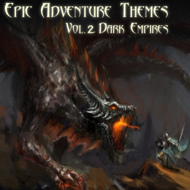 Epic Adventure Themes - Vol 2 Dark Empires