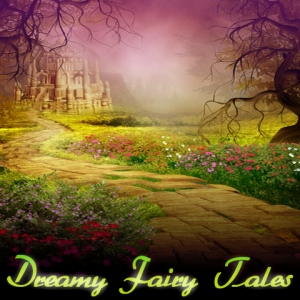 Dreamy_Fairy_Tales.jpg