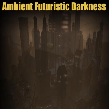 Ambient Futuristic Darkness