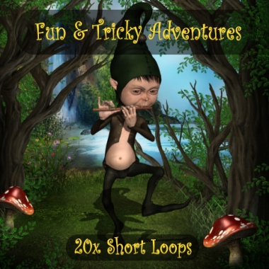 Fun and Tricky Adventures - 20x Short Loops